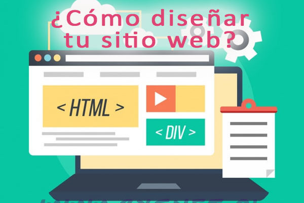 Cómo diseñar tu Sitio Web